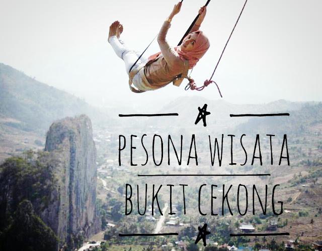 Pesona Wisata Bukit Cekong