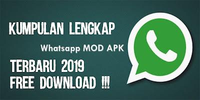 Kumpulan WhatsApp MOD APK Terbaru 2019 Full Tema Gratis - WhatsApp MOD Transparan