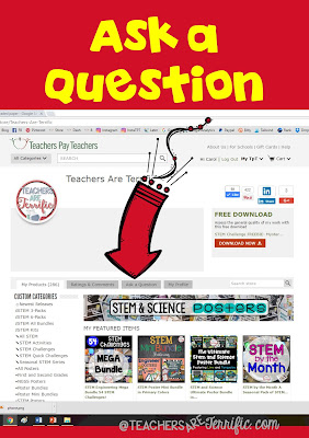 "Teachers pay Teacher shoppers- did you know you can use the ""Ask a Question"" feature to find out more about a product, request something specific, or alert the seller to a problem? Check this blog post for more!"