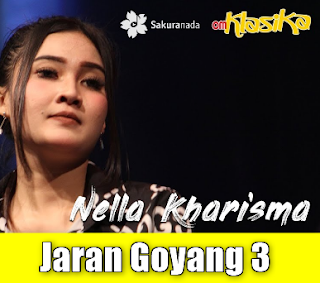 Download Lagu Terbaru Nella Kharisma Jaran Goyang 3 Mp3,Nella Kharisma, Dangdut Koplo,