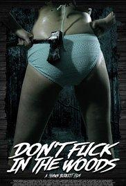 Dont Fuck in the Woods - Watch Don't Fuck in the Woods Online Free 2016 Putlocker