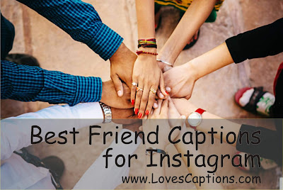 100+ Short Best Friend Captions For Instagram - Best Captions for Friendship