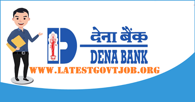 Dena Bank Recruitment 2018 For Office Assistants & Attendants Posts | Apply Online @www.denabank.com