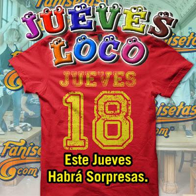 Jueves Loco en Fanisetas.Com - Camisetas Ofertas