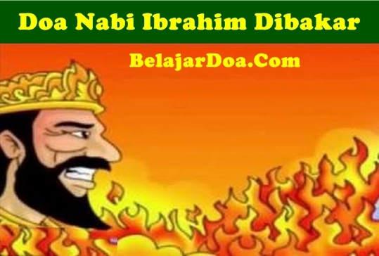 Bacaan Lafal Doa Nabi Ibrahim Tahan Kebal Api Ketika Dibakar Raja Namrud Hasbunalloh