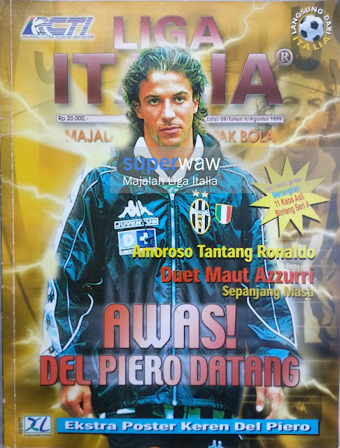 Majalah LIGA ITALIA (AWAS! DEL PIERO DATANG)