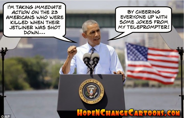 obama, obama jokes, political, cartoon, malaysia, jet, missile, ukraine, stilton jarlsberg, hope n' change, hope and change, fort hood, jack lew, biden