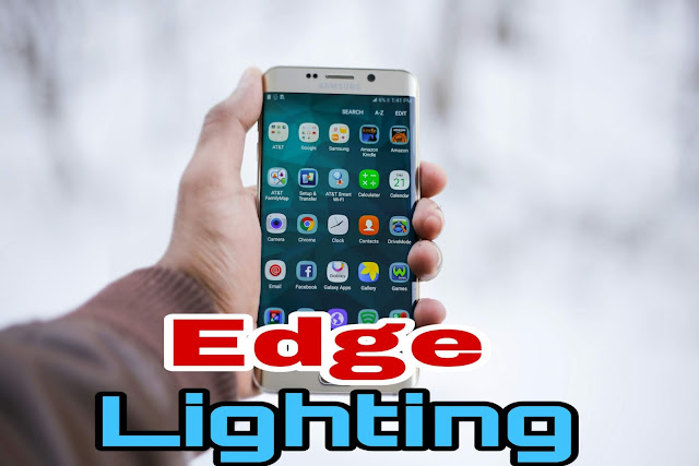 How to enable samsung edge lighting Features in Android Phones