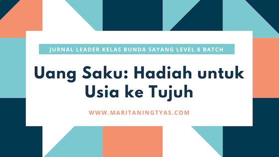 jurnal leader bunsay level 8 mengelola keuangan