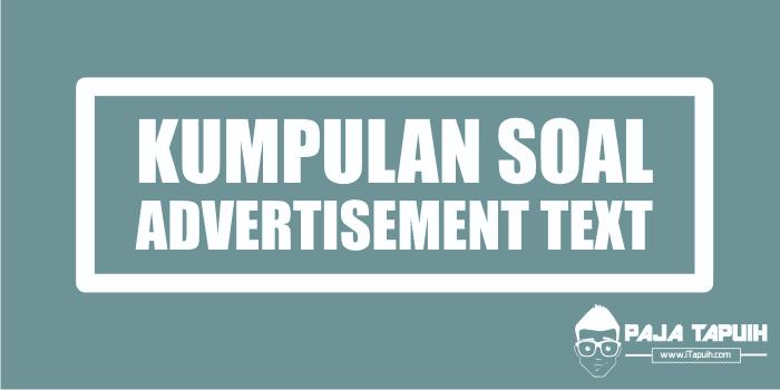 Kumpulan Soal Advertisement Text Sma Dan Pembahasan Paja Tapuih