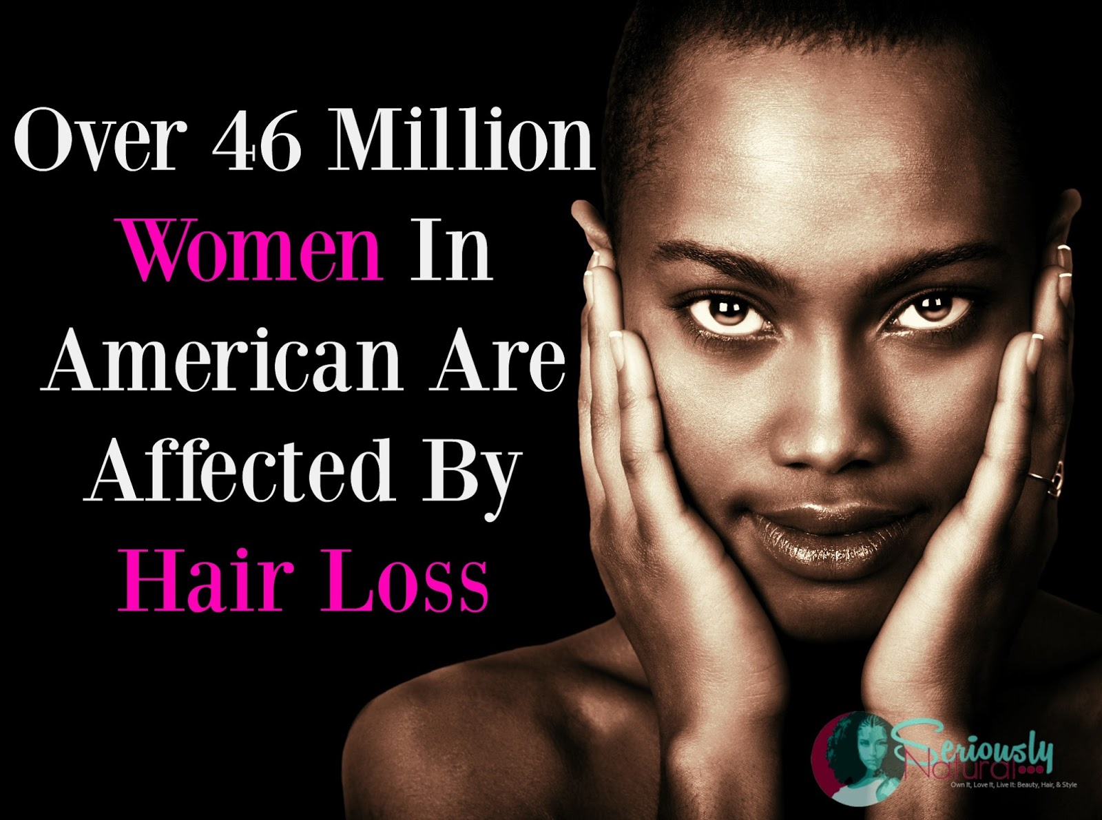 Over 46 Million Women In American Are Affected By Hair Loss & We Can Expect That Number To Rise