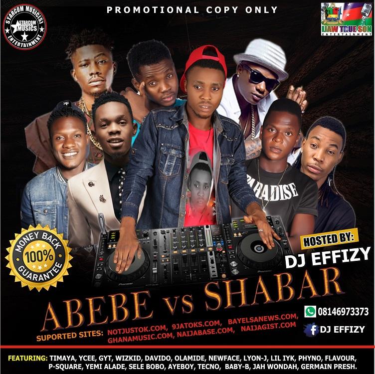 NAIJAGIST COM: Mixtape: DJ EFFIZY - ABEBE VS SHABAR