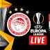 UEFA Europa League: ΔΕΙΤΕ ΖΩΝΤΑΝΑ ΣΕ LIVE STREAMING ΟΛΥΜΠΙΑΚΟΣ - ΝΤΟΥΝΤΕΛΑΝΖ (22:00)