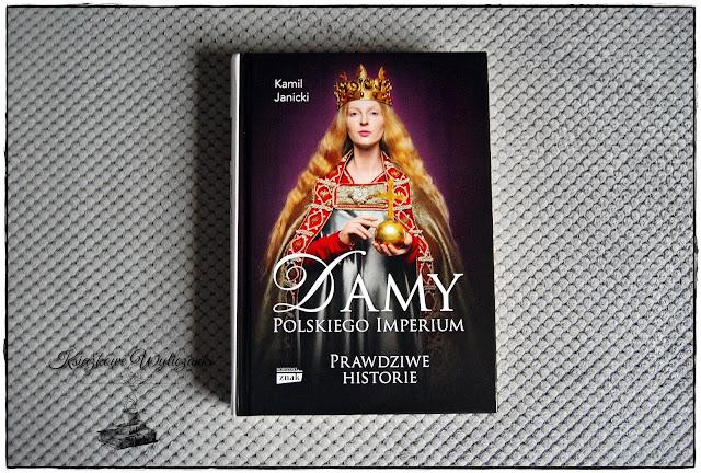 """Pora poznać """"Damy Polskiego Imperium"""" Kamil Janicki"""