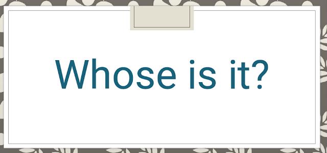 درس Whose is it في اللغة الانجليزية للصف الثالث