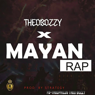 Download Manya Rap by Theobozzy