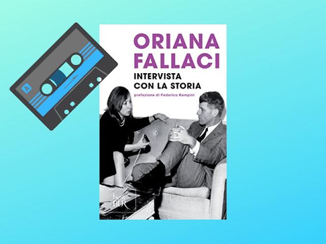 Intervista con la storia di Oriana Fallaci