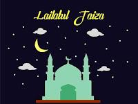 Penjelasan Lailatul Jaiza pada bulan ramadhan