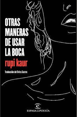 LIBRO - Otras maneras de usar la boca Rupi Kaur (Espasa - 17 Enero 2017) Edición papel & digital ebook kindle POESIA | Comprar en Amazon España