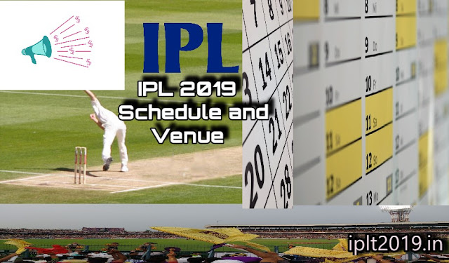 IPL 2019 Schedule | IPL 2019 Venue