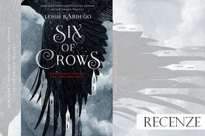 Recenze - Six of Crows
