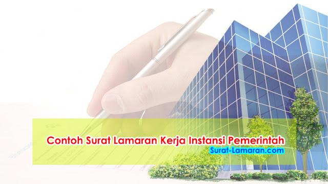 2 Contoh Surat Lamaran Kerja Instansi Pemerintah Terbaru