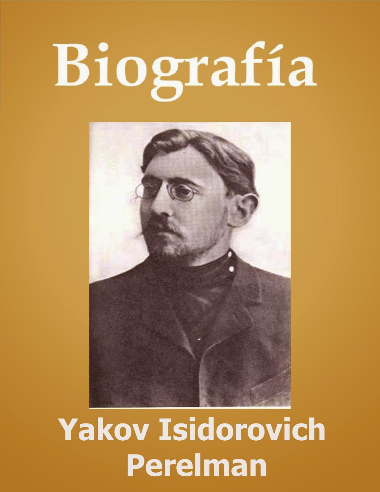 Biografía de Yakov Isidorovich Perelman