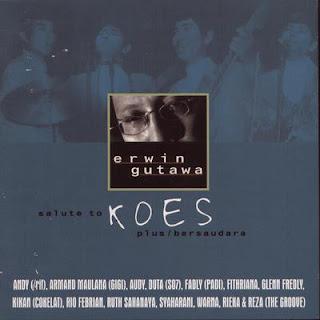 Erwin Gutawa - Salute to Koes Plus / Bersaudara