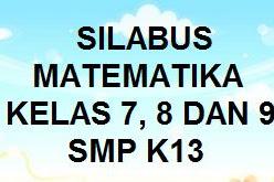 SILABUS MATEMATIKA SMP KELAS 7,8,9 K13 REVISI TERBARU