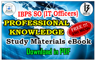 IBPS SO (IT Officers) Professional Knowledge Study Materials eBook – Download in PDF