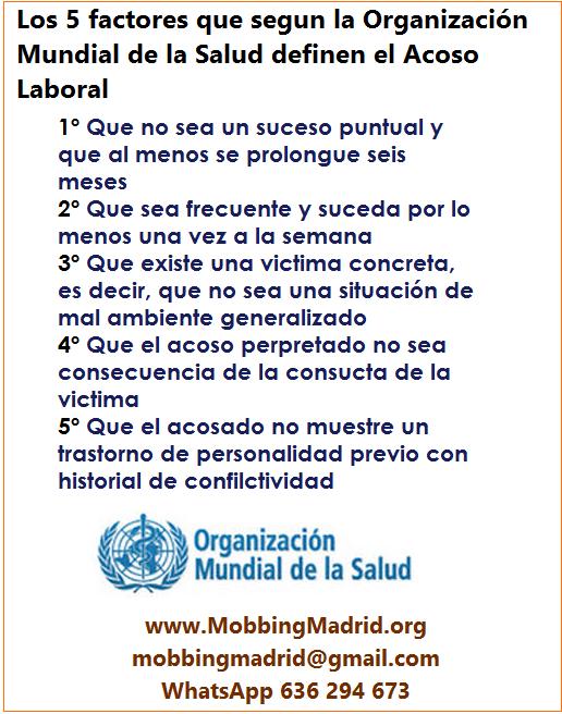 MobbingMadrid Los 5 factores que según la Organización Mundial de la Salud definen el Acoso Laboral