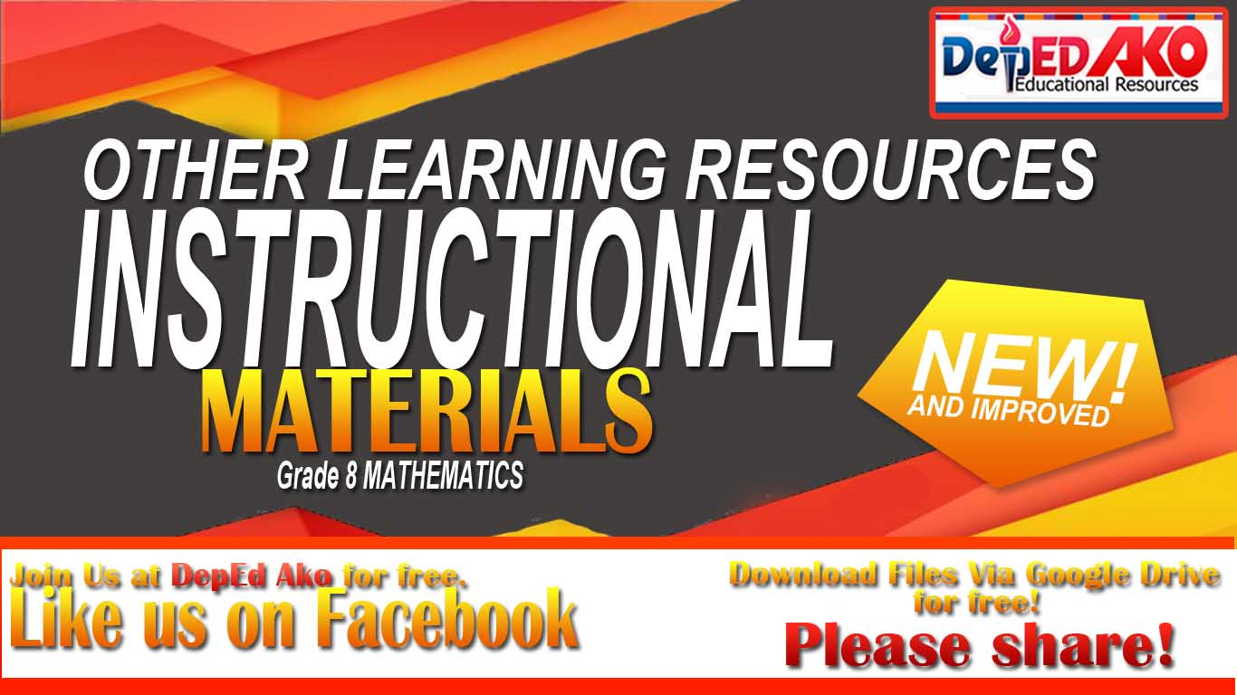 INSTRUCTIONAL MATERIALS AND OTHER RESOURCES FOR GRADE 8