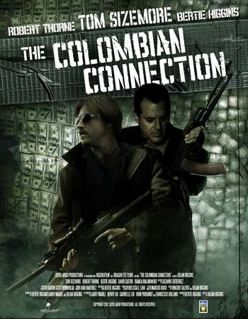 Poster Of The Colombian Connection 2011 Dual Audio 300MB BRRip 480p ESubs Free Download Watch Online Worldfree4u