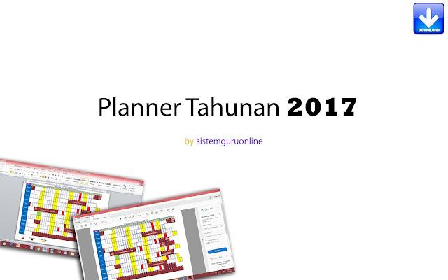 Download Planner Tahunan 2017 by SistemGuruOnline yang Boleh di Edit