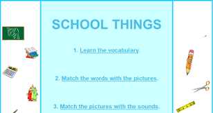 http://www.letshavefunwithenglish.com/vocabulary/school_things/index.html