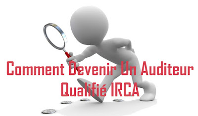 Comment devenir un auditeur qualifié IRCA