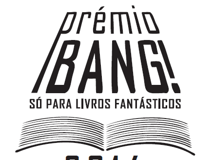 Prêmio Bang! 2014 - Só Para Livros Fantásticos