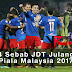 4 sebab JDT julang Piala Malaysia 2017