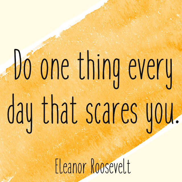 Venture & Roam: Do one thing every day that scares you. - Eleanor Roosevelt Quote, quotes about overcoming fear