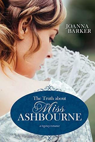 Heidi Reads... The Truth About Miss Ashbourne by Joanna Barker