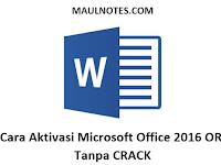 Cara Aktivasi Microsoft Office 2016 ORI Tanpa CRACK