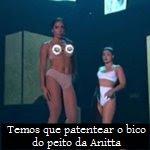 Temos que patentear o bico do peito da Anitta