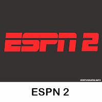 Canal ESPN 2 En Vivo