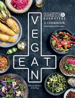 Download Free Smith & Daughters A Cookbook (That Happens to be Vegan) Book PDF