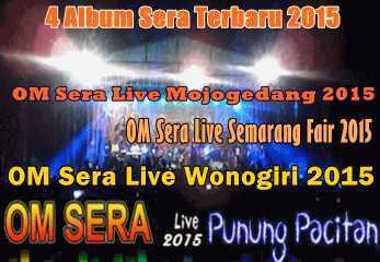 Update 4 album om sera 2015 dari juni-juli terbaru