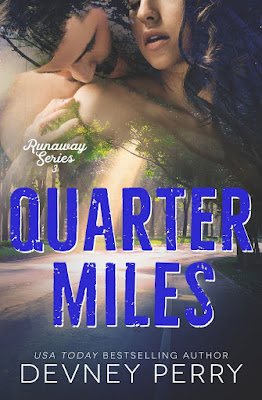 Book Review: Quarter Miles (Runaway #3) by Devney Perry + Excerpt | About That Story