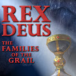 Rex Deus The Families of the Grail by Cyndi and Tim Wallace-Murphy