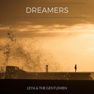 Leya & the Gentlemen DREAMERS