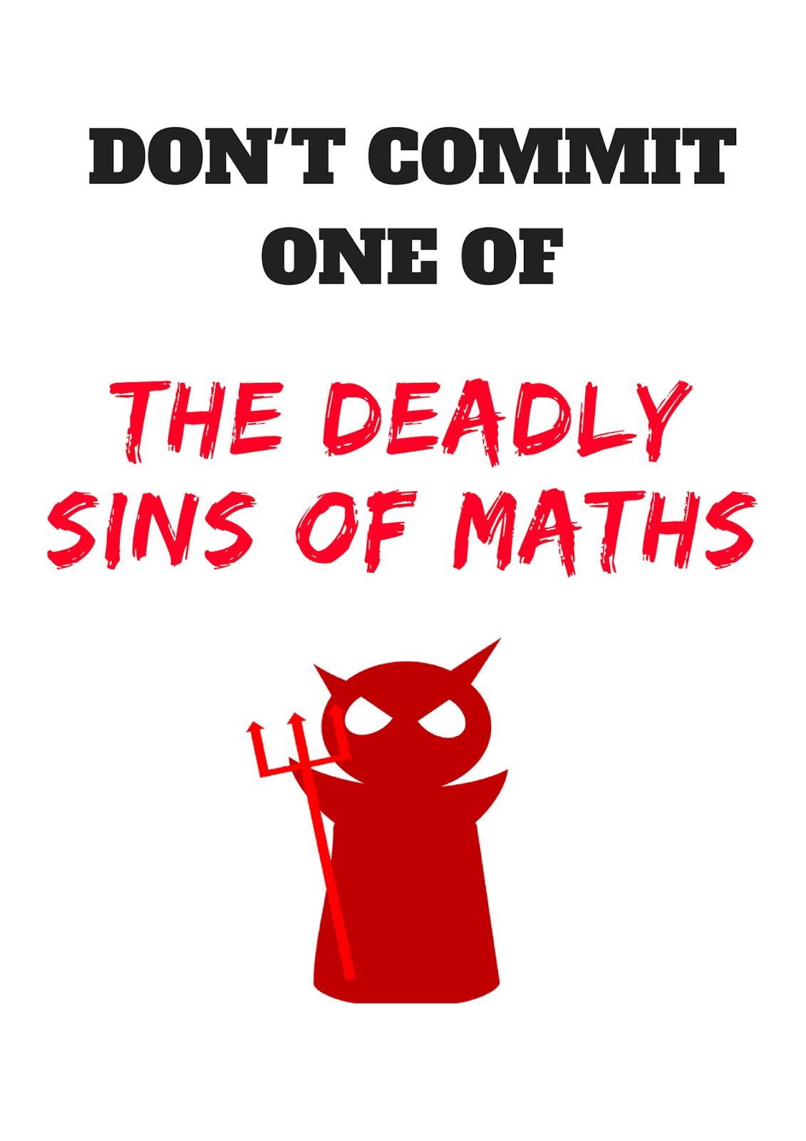 Resourceaholic classroom displays deadly sins of maths biocorpaavc Gallery