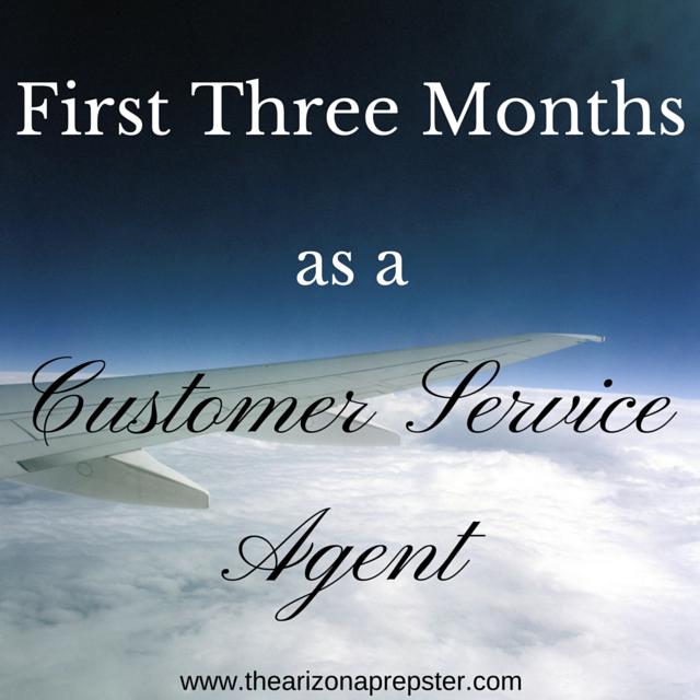 First Three Months as a Customer Service Agent